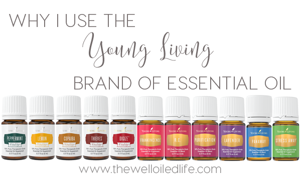 Why I Use the Young Living Essential Oil Brand