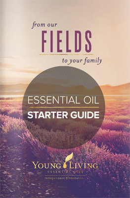 Young Living Essential Oil Starter Guide