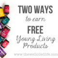 2 Ways to Earn Free Young Living Products