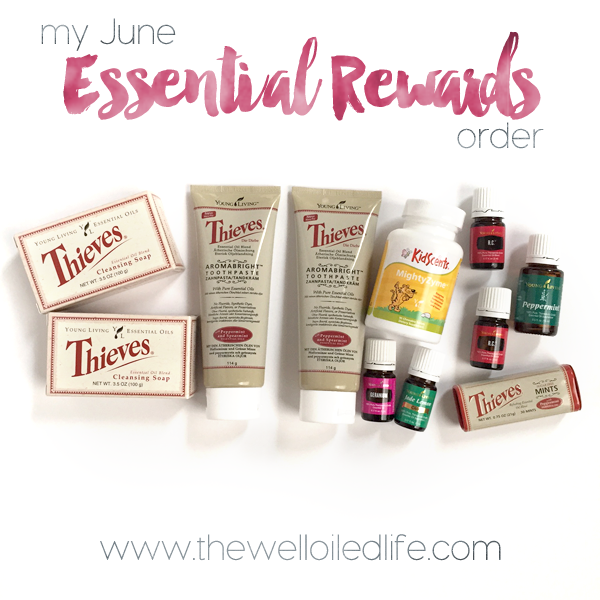 June Young Living Essential Rewards Order