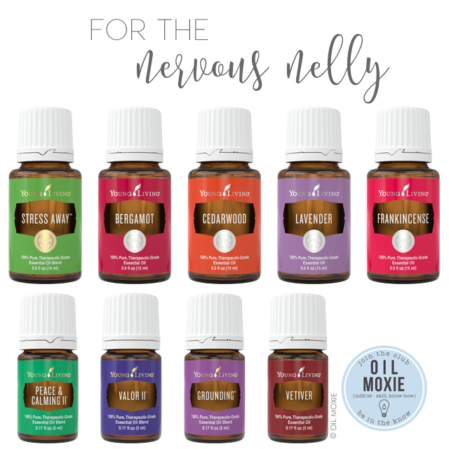 Essential Oils For the Nervous Nelly