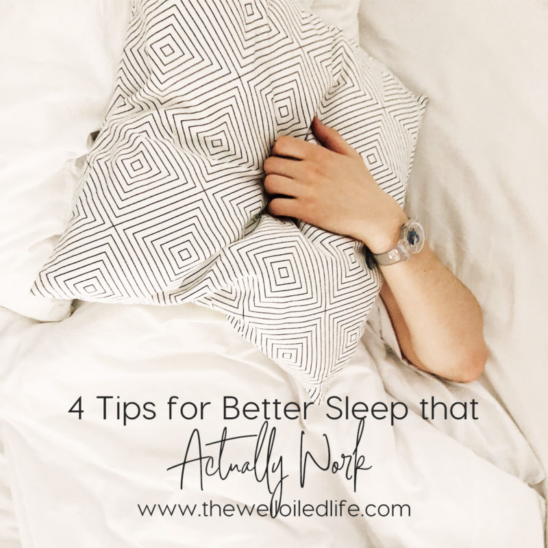 4 Tips for Better Sleep that Actually Work